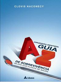 CIRURGIAO DENTISTA - GUIA A-Z DE SOBREVIVENCIA