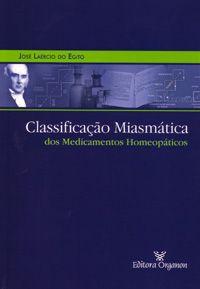 CLASSIFICAÇÃO MIASMATICA DOS MEDICAMENTOS HOMEOPATICOS
