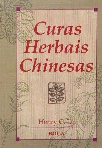 CURAS HERBAIS CHINESAS