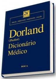 DORLAND POCKET - DICIONÁRIO MÉDICO