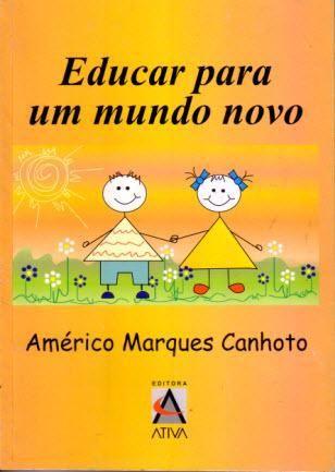 EDUCAR PARA UM MUNDO NOVO