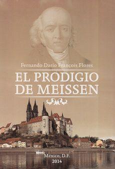 EL PRODIGIO DE MEISSEN