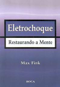 ELETROCHOQUE - RESTAURANDO A MENTE