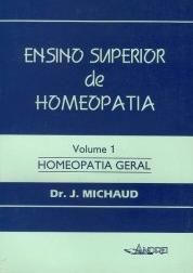 ENSINO SUPERIOR DE HOMEOPATIA - VOL. I