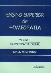 ENSINO SUPERIOR DE HOMEOPATIA - VOL. I