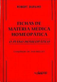 FICHAS DE MATERIA MEDICA HOMEOPATICA - O PIANO HOMEOPATICO