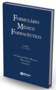 FORMULÁRIO MÉDICO FARMACÊUTICO - 5A EDIÇÃO