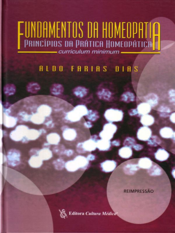 FUNDAMENTOS DA HOMEOPATIA - PRINCIPIOS DA PRATICA HOMEOPATICA