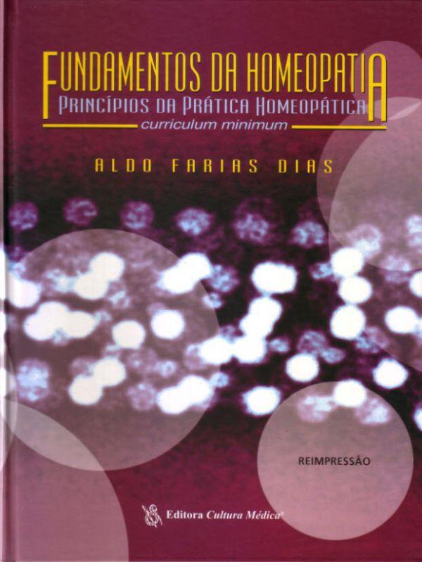 FUNDAMENTOS DA HOMEOPATIA - PRINCIPIOS DA PRATICA HOMEOPATICA