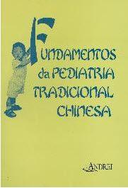 FUNDAMENTOS DA PEDIATRIA TRADICIONAL CHINESA