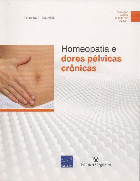 HOMEOPATIA E DORES PELVICAS CRONICAS