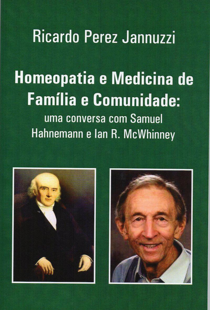 HOMEOPATIA E MEDICINA DE FAMÍLIA E COMUNIDADE: Uma conversa com Samuel Hahnemann e Ian R. McWhinney