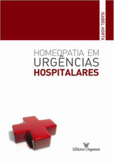 HOMEOPATIA EM URGENCIAS HOSPITALARES