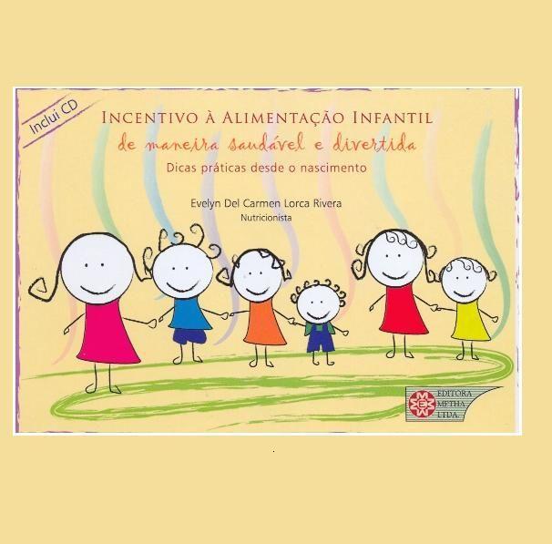 INCENTIVO A ALIMENTAÇÃO INFANTIL: DE MANEIRA SAUDÁVEL E DIVERTIDA