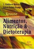 KRAUSE - ALIMENTOS, NUTRIÇÃO E DIETOTERAPIA