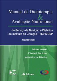 MANUAL DE DIETOTERAPIA AVALIAÇÃO NUTRICIONAL