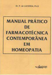 MANUAL PRATICO DE FARMACOTECNICA CONT. EM HOMEOPATIA