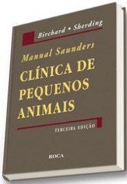 MANUAL SAUNDERS - CLÍNICA DE PEQUENOS ANIMAIS