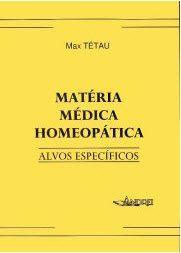 MATERIA MEDICA HOMEOPATICA - ALVOS ESPECIFICOS