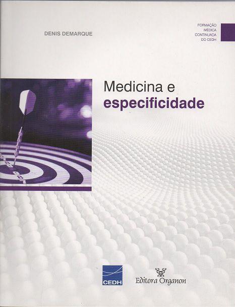 MEDICINA E ESPECIFICIDADE