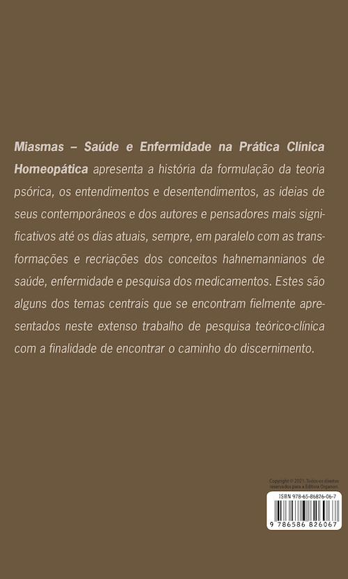 MIASMAS - SAÚDE E ENFERMIDADE NA PRÁTICA CLÍNICA HOMEOPÁTICA