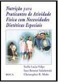 NUTRIÇÃO PARA PRATICANTES DE AT. FISICA COM NECESS. DIETETICAS ESPEC.