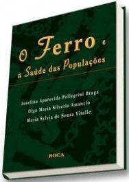 O FERRO E A SAUDE DAS POPULAÇÕES