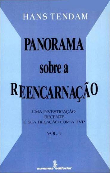 PANORAMA SOBRE A REENCARNAÇÃO - VOL. I