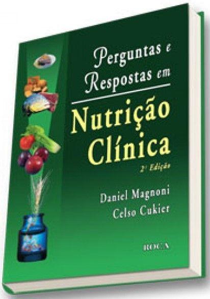 PERGUNTAS E RESPOSTAS EM NUTRIÇÃO CLINICA