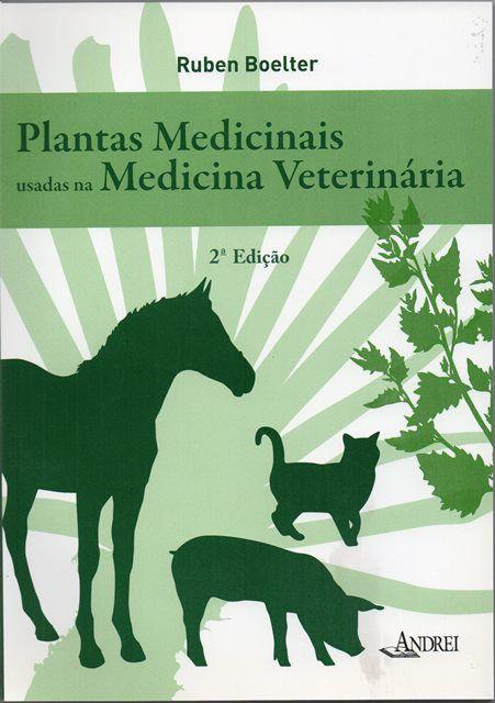 PLANTAS MEDICINAIS USADAS NA MEDICINA VETERINARIA