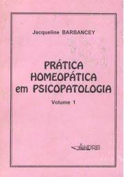 PRATICA HOMEOPATICA EM PSICOPATOLOGIA - VOL. I