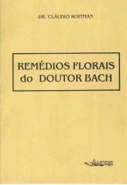 REMEDIOS FLORAIS DO DOUTOR BACH