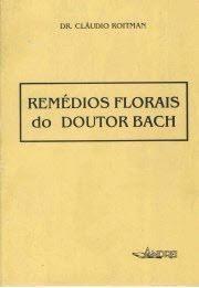 REMEDIOS FLORAIS DO DOUTOR BACH