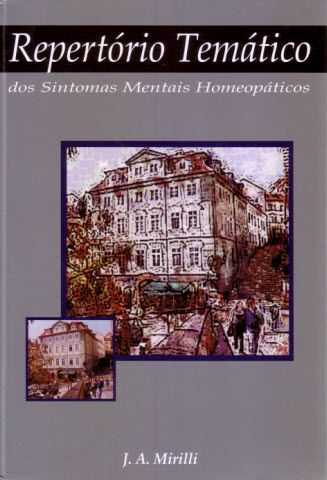 REPERTORIO TEMATICO DOS SINTOMAS MENTAIS HOMEOPATICOS