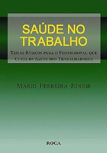 SAUDE NO TRABALHO - TEMAS BASICOS