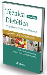 TÉCNICA DIETÉTICA PRÉ-PREPARO DE ALIMENTOS - 2a. EDIÇÃO