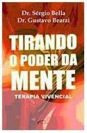 TIRANDO O PODER DA MENTE