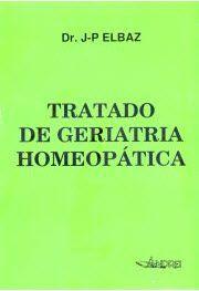 TRATADO DE GERIATRIA HOMEOPATICA