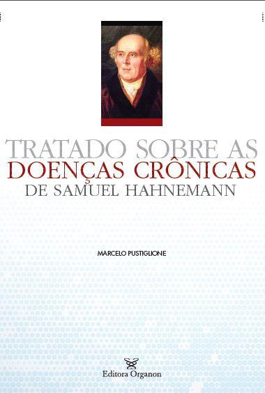 TRATADO SOBRE AS DOENÇAS CRÔNICAS DE SAMUEL HAHNEMANN