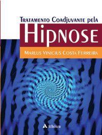 Tratamento Coadjuvante pela Hipnose