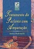 TRATAMENTO DO PACIENTE COM AMPUTAÇÃO