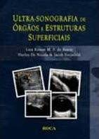 ULTRA-SONOGRAFIA DE ÓRGÃOS E ESTRUTURAS SUPERFICIAIS
