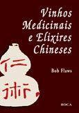 VINHOS MEDICINAIS E ELIXIRES CHINESES