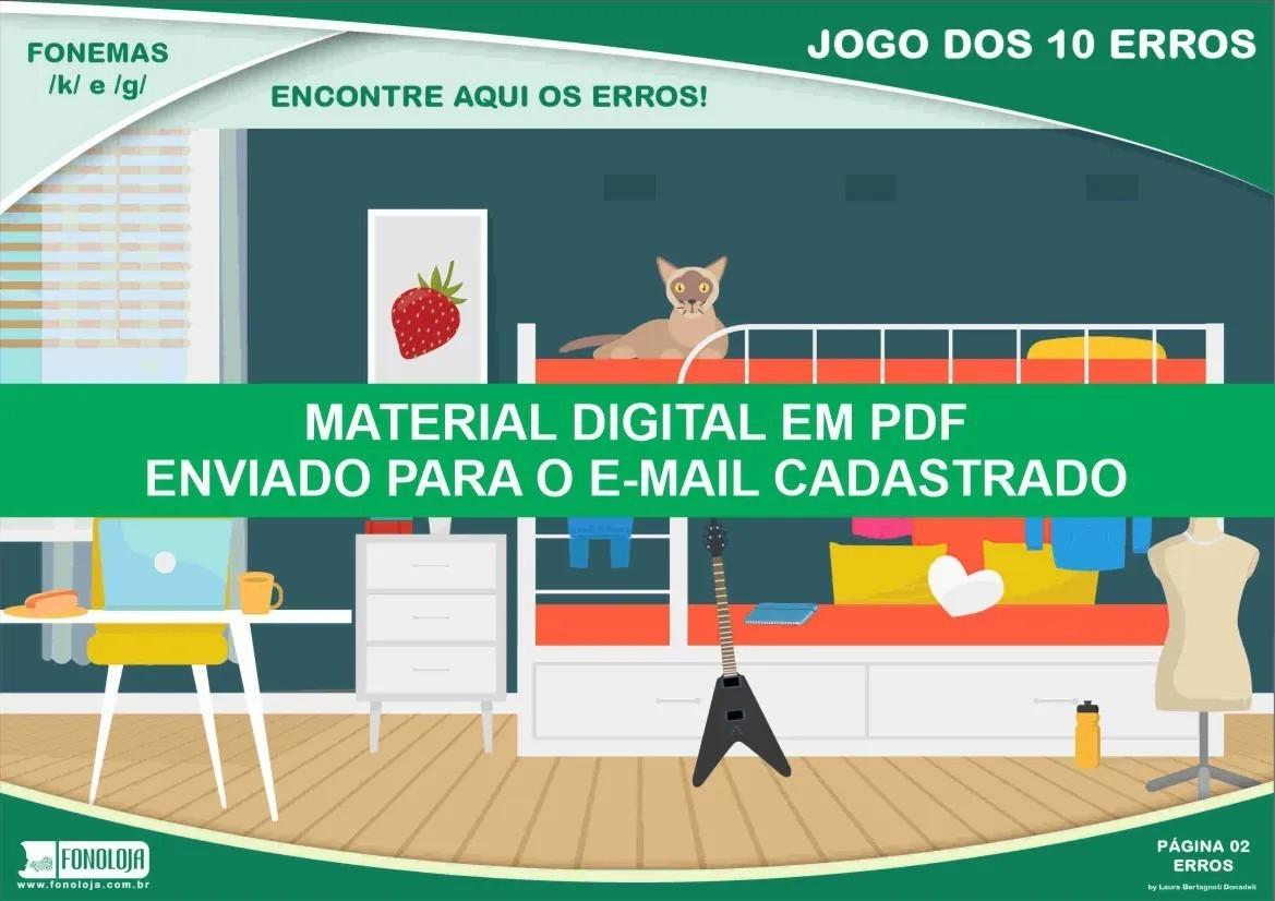 Jogo dos 10 erros - Fonemas /k/ e /g/ - Conjunto com 04 pranchas - Material Digital em PDF