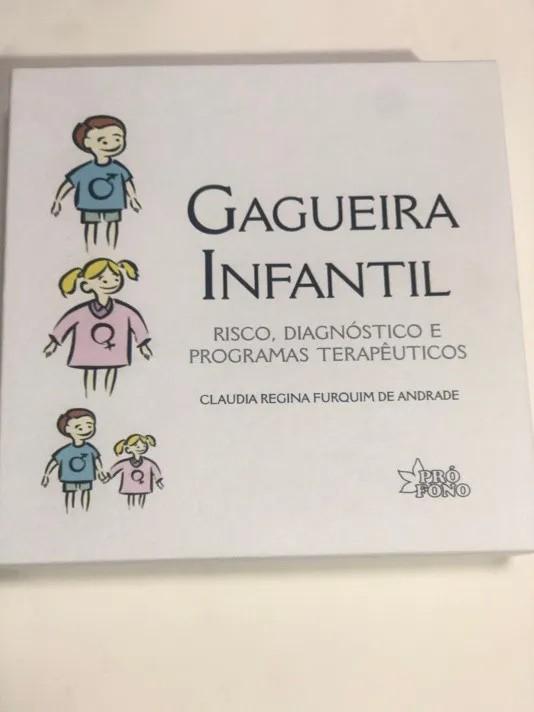 GAGUEIRA INFANTIL: RISCO, DIAGNÓSTICO E PROGRAMAS TERAPÊUTICOS