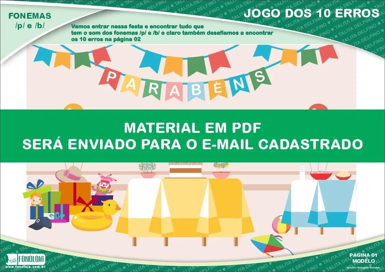 Jogo dos 10 erros - Fonemas /p/ e /b/ - Conjunto com 04 pranchas - Material Digital em PDF