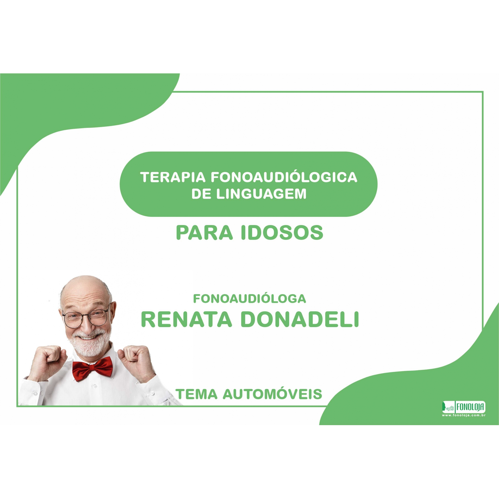 PASTA DE TERAPIA FONOAUDIÓLOGICA PARA IDOSOS - MATERIAL DIGITAL