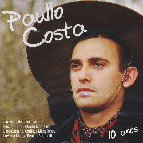 Paullo Costa - 10 Anos