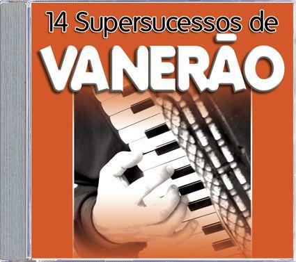 14 Supersucessos De Vanerão - CD