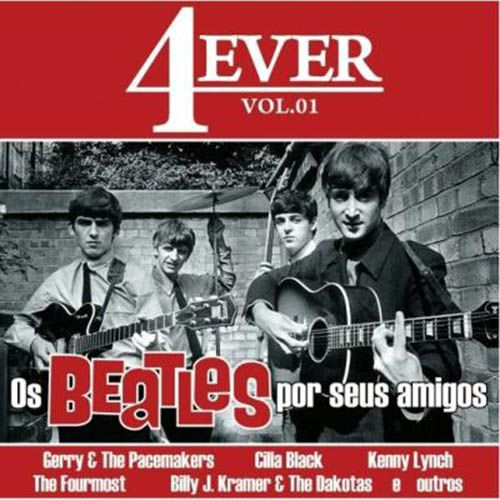 4 Ever Vol.1 - Os Beatles Por Seus Amigos - CD